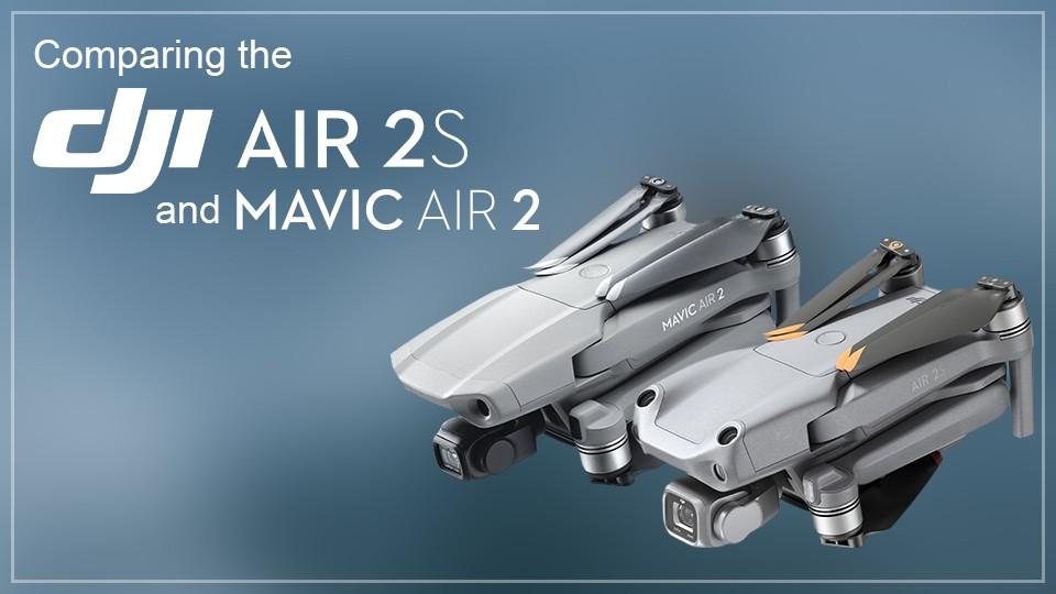 So sánh DJI Mavic Air 2S và Mavic Air 2